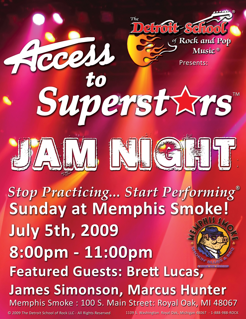 ACCESS TO SUPERSTARS – Jam Night – July 5th at Memphis Smoke